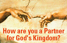 How are you a Partner for God's Kingdom?