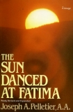 The Sun Danced at Fatima